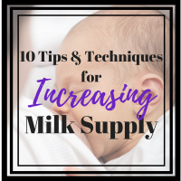 Techniques to Increase Milk Supply